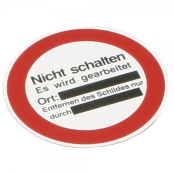 """DÖNGES Warnschild mit Aufhängeloch, 100 mm, """"Nicht schalten es wird gearbeitet"""""""